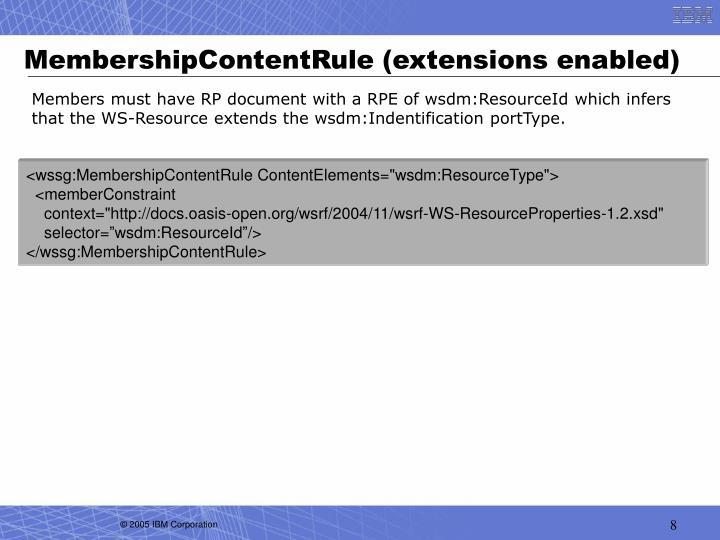 MembershipContentRule (extensions enabled)