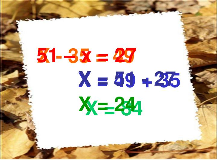 X - 35 = 49