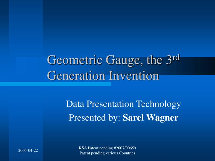 Geometric gauge the 3 rd generation invention