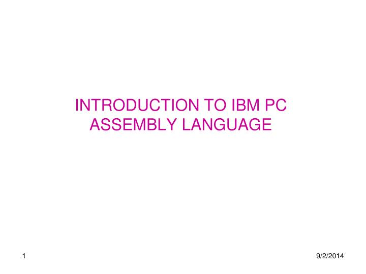 introduction to ibm pc assembly language n.