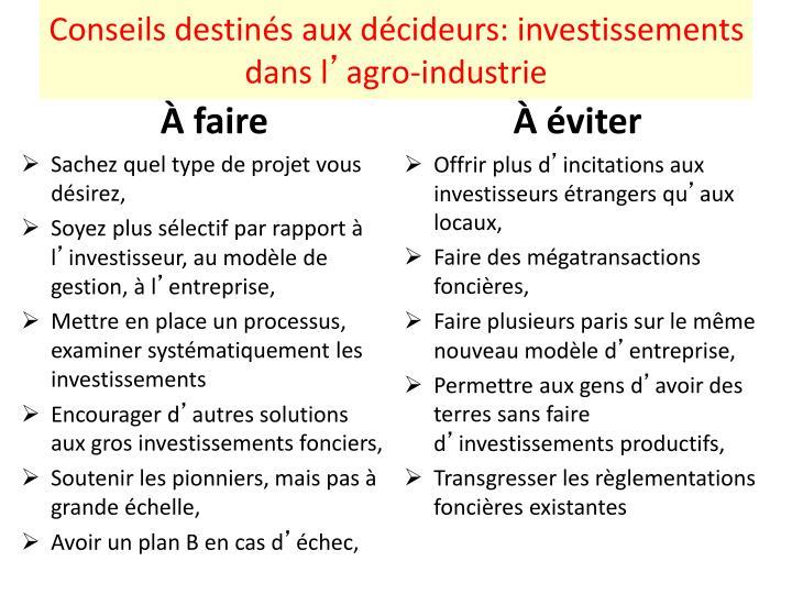 Conseils destinés aux décideurs: investissements dans l