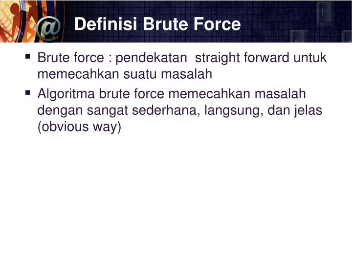 Definisi brute force
