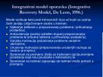 integrativni model oporavka integrative recovery model de leon 1996