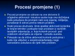 procesi promjene 1