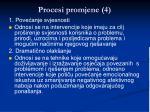 procesi promjene 4