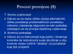 procesi promjene 8