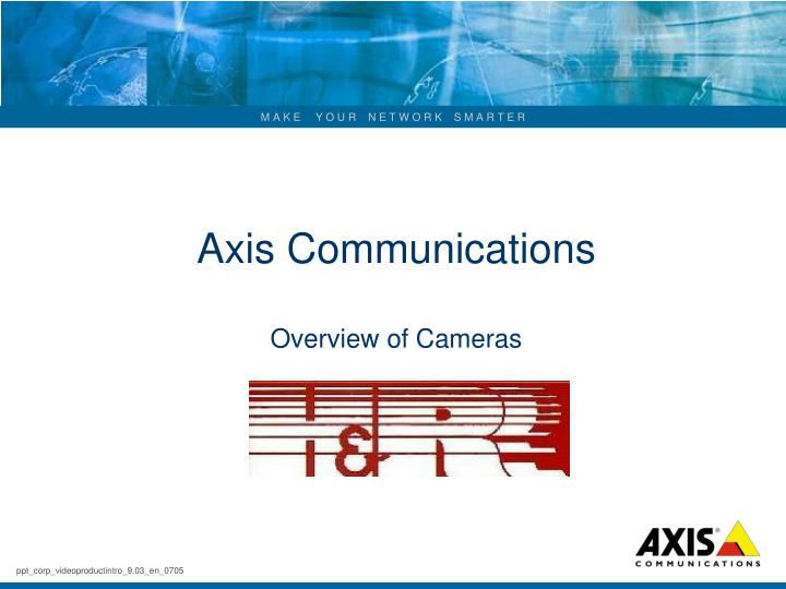 axis communications overview of cameras n.