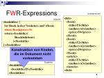 f w r expressions