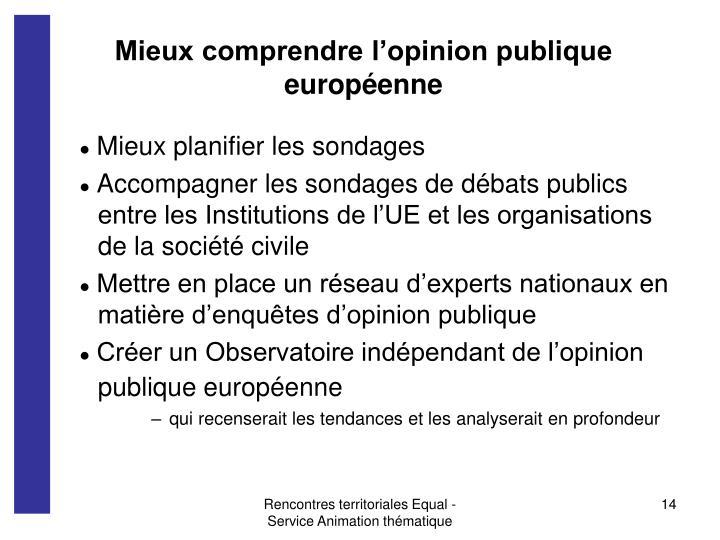 Mieux comprendre l'opinion publique européenne