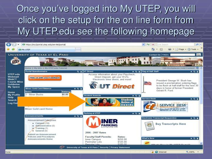 Once you've logged into My UTEP, you will click on the setup for the on line form from My UTEP.edu see the following homepage