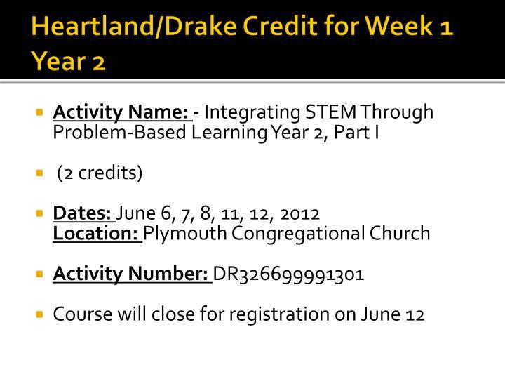 Heartland drake credit for week 1 year 2