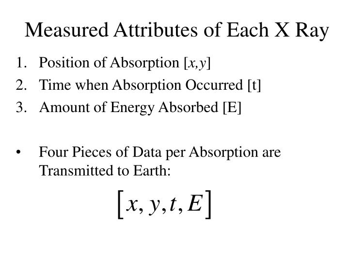 Measured Attributes of Each X Ray