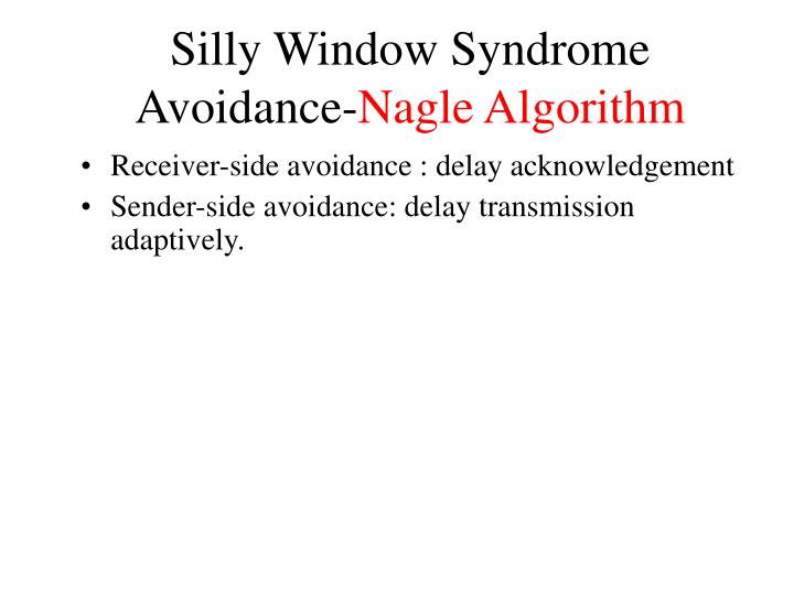 Silly Window Syndrome Avoidance-