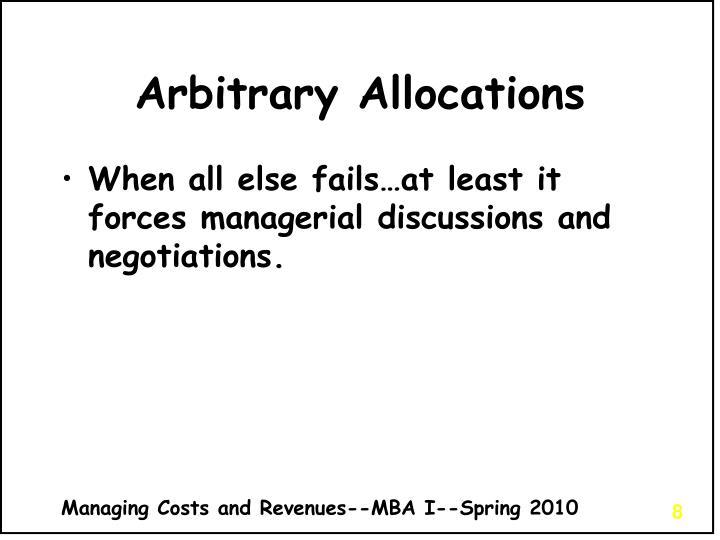 Arbitrary Allocations