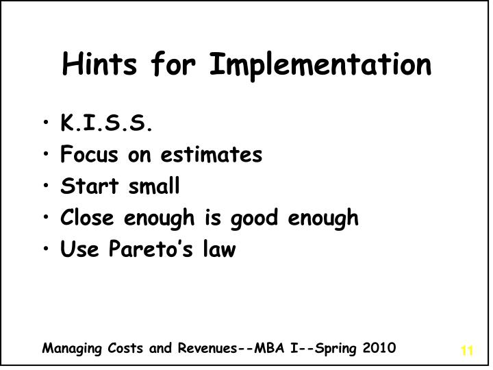 Hints for Implementation