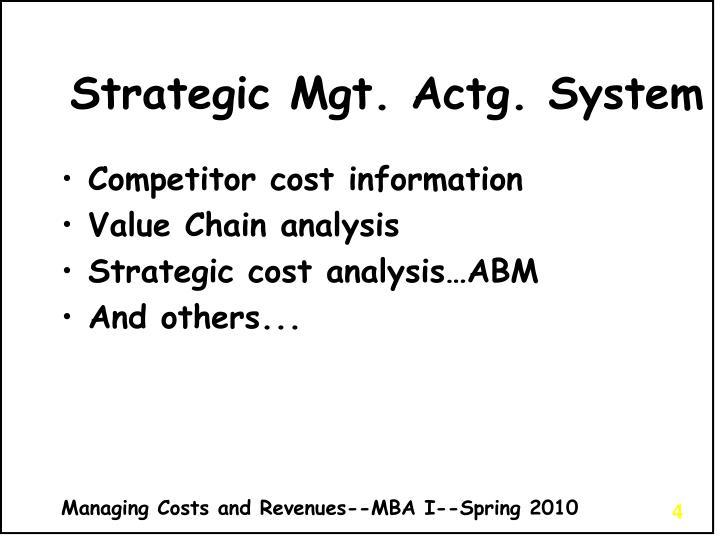 Strategic Mgt. Actg. System