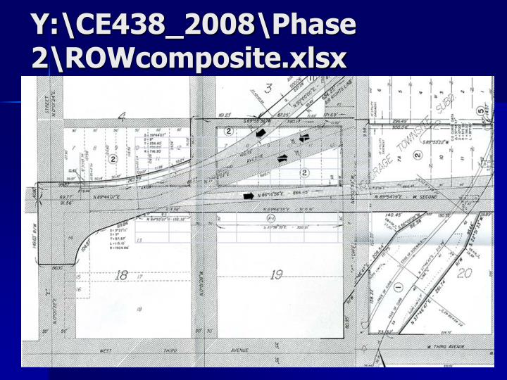 Y:\CE438_2008\Phase 2\ROWcomposite.xlsx