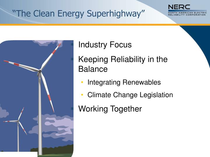 The clean energy superhighway