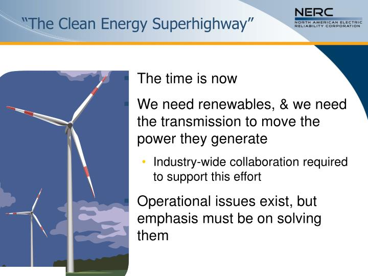 """The Clean Energy Superhighway"""