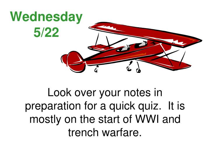 Wednesday 5/22