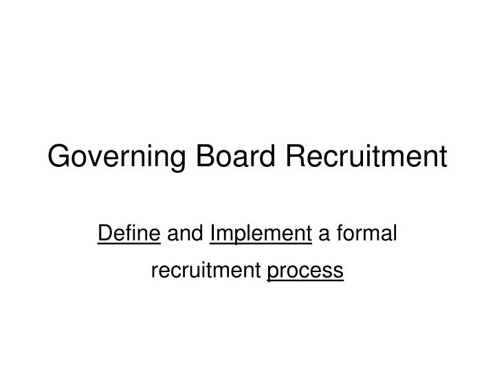 Governing Board Recruitment
