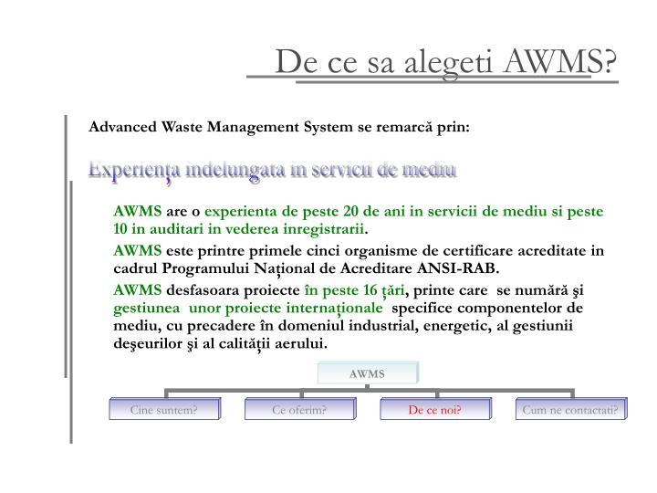 De ce sa alegeti AWMS?