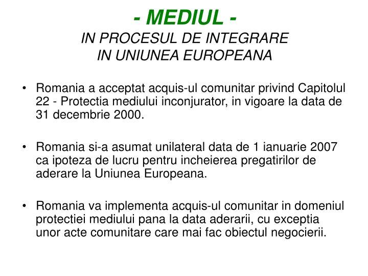 Mediul in procesul de integrare in uniunea europeana