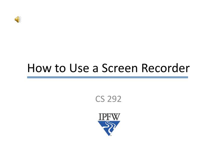 how to use a screen recorder n.
