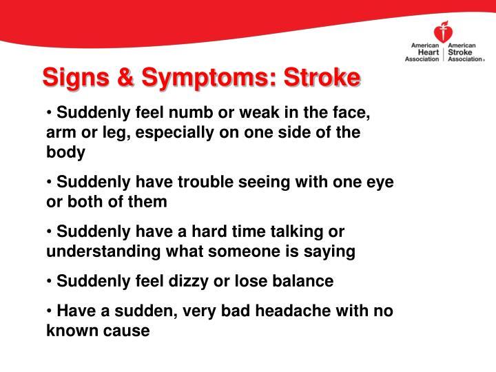 Signs & Symptoms: Stroke