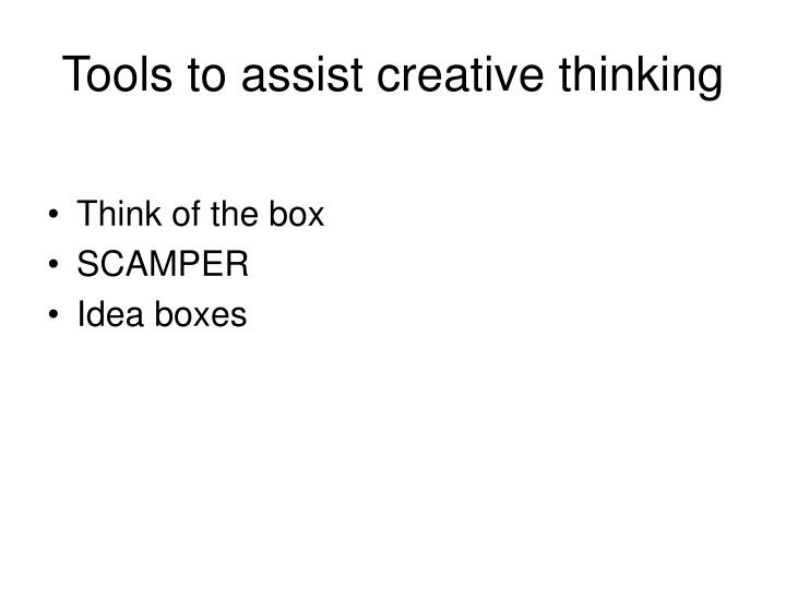 Tools to assist creative thinking