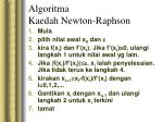 algoritma kaedah newton raphson