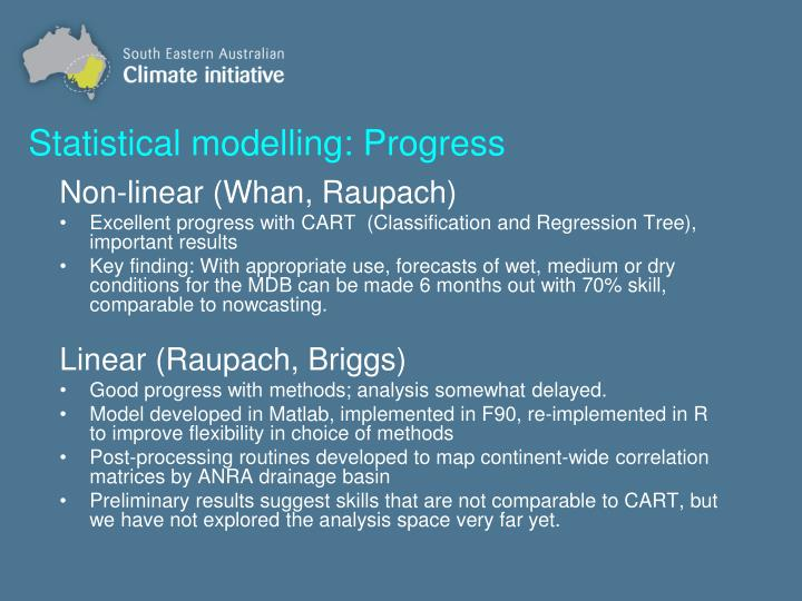 Statistical modelling: Progress