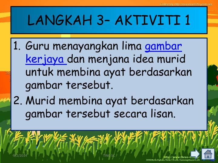 LANGKAH 3– AKTIVITI 1