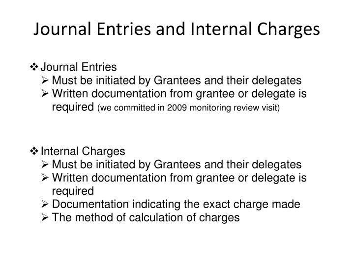 Journal Entries and Internal Charges
