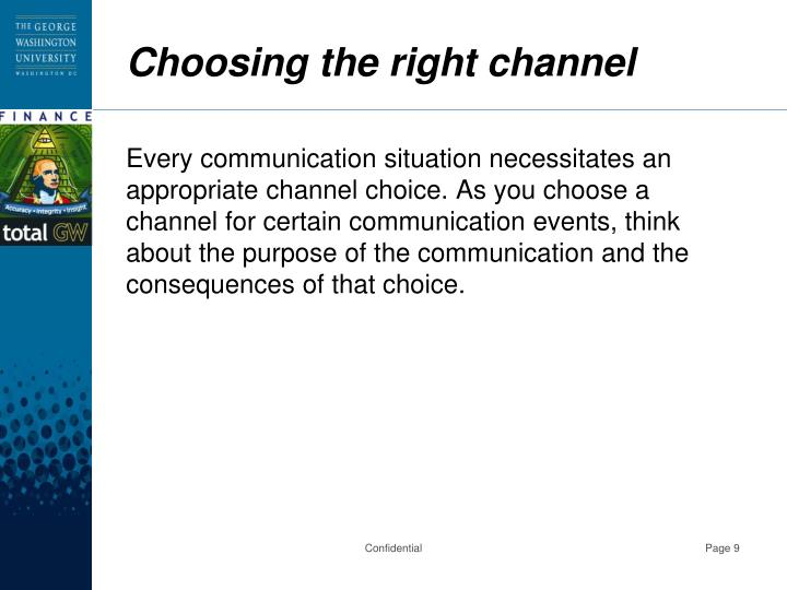 Choosing the right channel