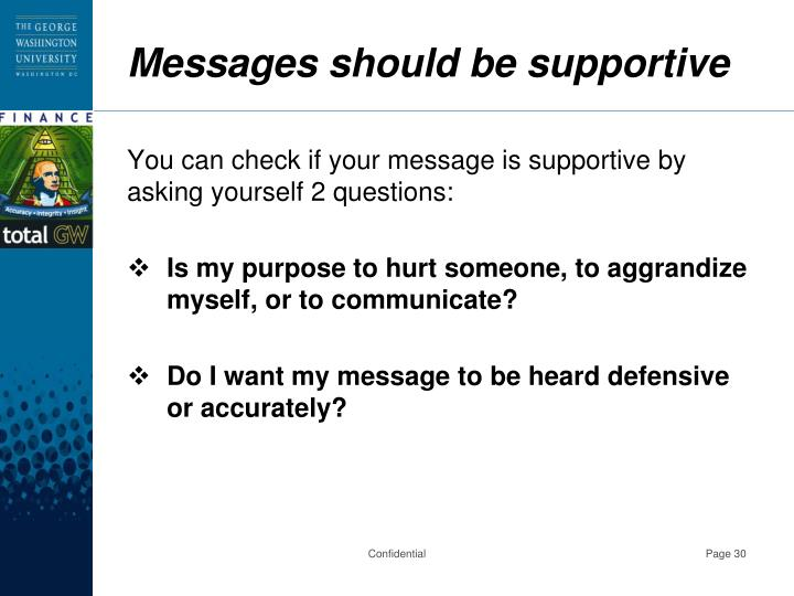 Messages should be supportive