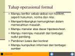tahap operasional formal