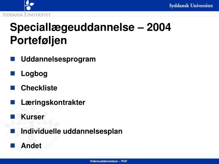 Speciallægeuddannelse – 2004