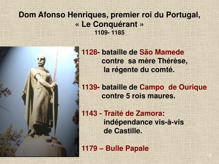 Dom Afonso Henriques, premier roi du Portugal,