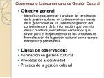 observatorio latinoamericano de gesti n cultural1