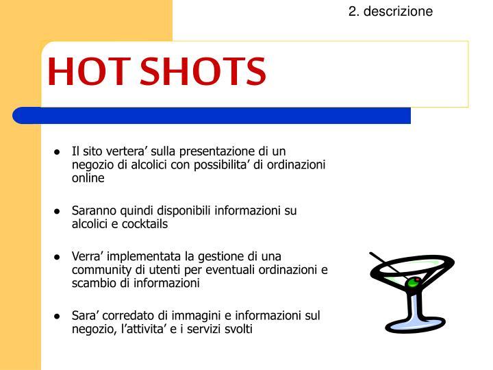 Hot shots1