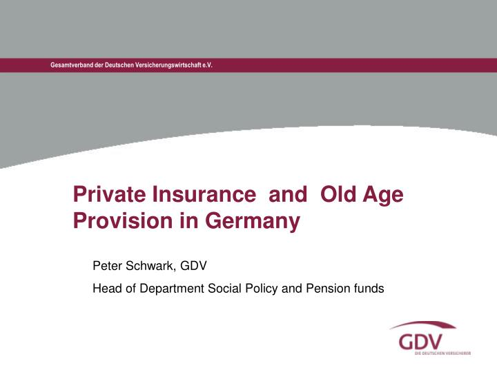 private insurance and old age provision in germany
