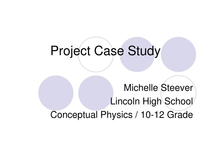 final project case study michaels The case study discusses various pm areas within the structure of the project to permit an assessment of the proper processes of different pm tools and techniques finally the key areas of strengthens, weaknesses and as well as the lessons learned of the case study will be addressed 2.