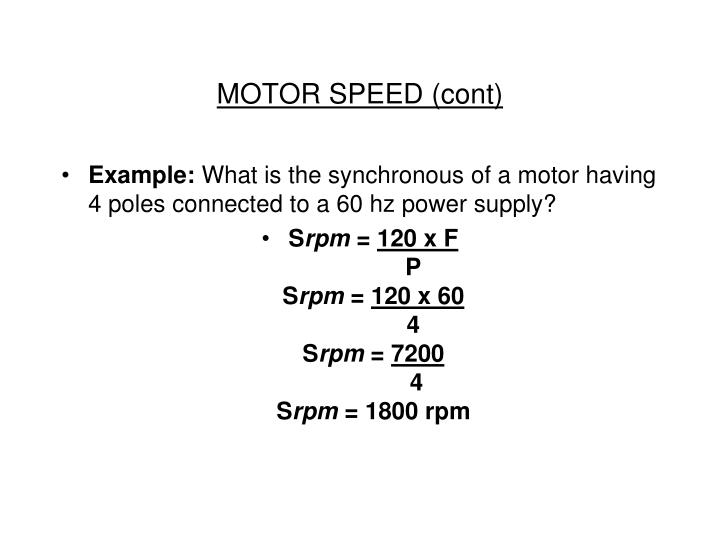 MOTOR SPEED (cont)