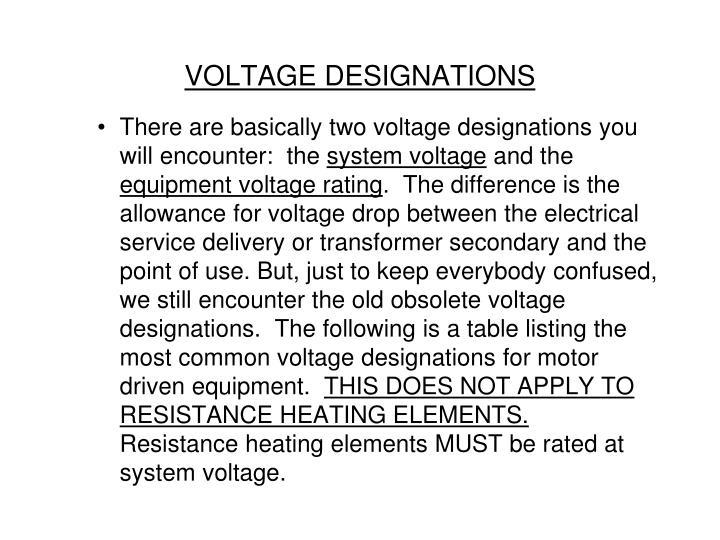 VOLTAGE DESIGNATIONS