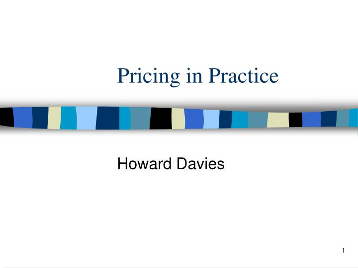 Pricing in practice