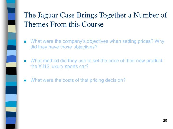 The Jaguar Case Brings Together a Number of Themes From this Course