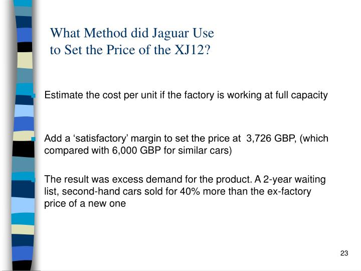 What Method did Jaguar Use
