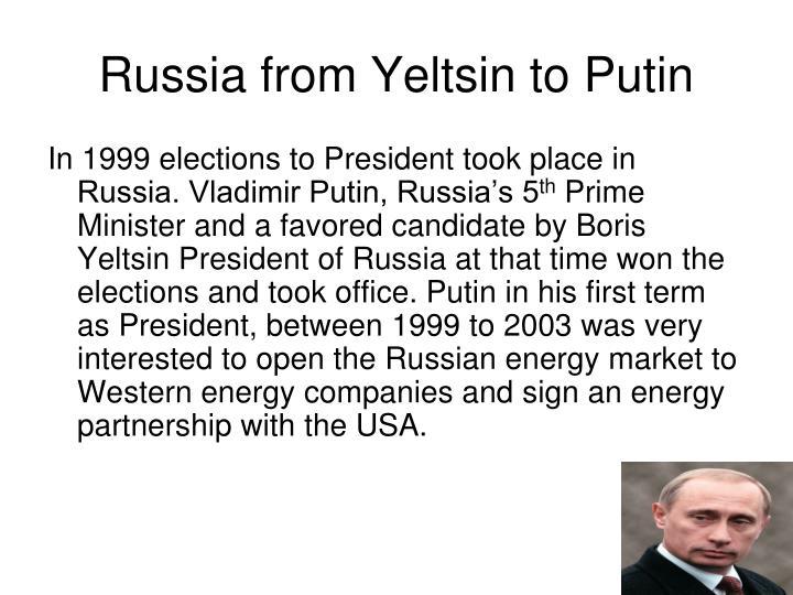 Russia from Yeltsin to Putin