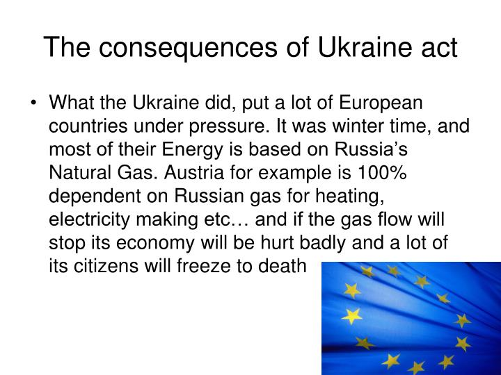 The consequences of Ukraine act